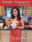 Simply Singapore: the Cookbook (Engli...