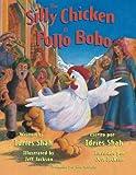 img - for The Silly Chicken -- El pollo bobo book / textbook / text book