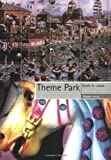 img - for By Scott A. Lukas Theme Park (Reaktion Books - Objekt) (Original) [Paperback] book / textbook / text book