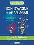 Beaute Et Sante Best Deals - Son d'avoine et agar-agar. un concentre de bienfaits pour votre sante et votre beaute.