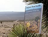 Mojave Road Guide - An Adventure Through Time (Mojave Road Guide)