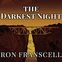 The Darkest Night: Two Sisters, a Brutal Murder, and the Loss of Innocence in a Small Town (       UNABRIDGED) by Ron Franscell Narrated by Rob Shapiro