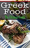 Greek Food: The Ultimate Guide
