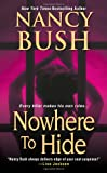 Nowhere To Hide (1420125028) by Bush, Nancy