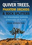 Quiver Trees, Phantom Orchids and Roc...