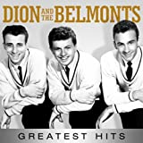 Dion & The Belmonts - Greatest Hits