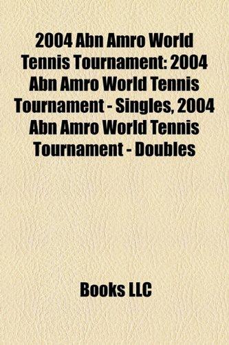 2004-abn-amro-world-tennis-tournament-2004-abn-amro-world-tennis-tournament-singles-2004-abn-amro-wo