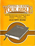 img - for Getting to Know Your Bible book / textbook / text book