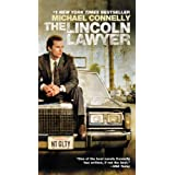 The Lincoln Lawyer: A Novel (A Lincoln Lawyer Novel Book 1) ~ Michael Connelly