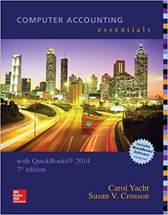 Computer Accounting Essentials Using Quickbooks 2014 with Software CD