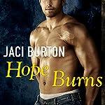 Hope Burns: Hope, Book 3   Jaci Burton