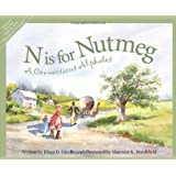 N Is For Nutmeg: A Connecticut Alphabet . (Discover America State By State. Alphabet Series)