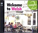 Welcome to Welsh CD: A Complete Welsh Course for Beginners