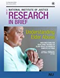 img - for Understanding Elder Abuse: New Direction for Developing Theories of Elder Abuse Occurring in Domestic Settings book / textbook / text book