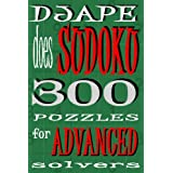 Djape Does Sudoku: 300 Puzzles For Advanced Solvers ~ djape