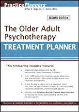 The Older Adult Psychotherapy Treatment Planner (PracticePlanners)