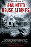 The Mammoth Book of Haunted House Stories (Mammoth Books)