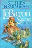 The LeBaron Secret (0316096490) by Birmingham, Stephen