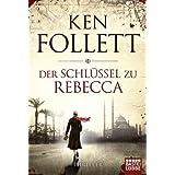 """Der Schl�ssel zu Rebecca: Romanvon """"Ken Follett"""""""