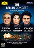 The Berlin Concert: Domingo/Netrebko/Villazón Live from the Waldbühne