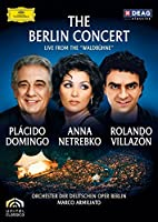"The Berlin Concert - Live from the ""Waldbhüne"" - Plácido Domingo, Anna Netrebko, Rolando Villazón"