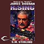 The Rising: Flight Engineer, Book 1 (       UNABRIDGED) by James Doohan, S. M. Stirling Narrated by Jonathan McClain