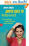 Judith goes to Bollywood: Wie ich in...
