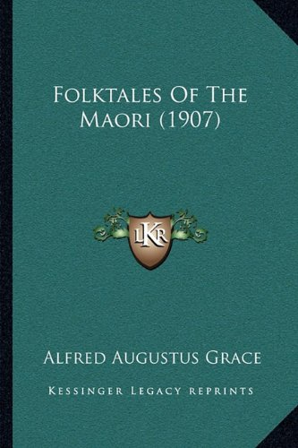 Folktales of the Maori (1907)