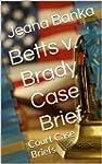 Betts v. Brady Case Brief (Court Case...