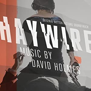 Haywire (Original Motion Picture Soundtrack) (Amazon Exclusive)