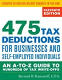 img - for By Bernard B. Kamoroff C.P.A. 475 Tax Deductions for Businesses and Self-Employed Individuals: An A-to-Z Guide to Hundreds of Tax (11th) book / textbook / text book