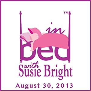 In Bed with Susie Bright Encore Edition: 'House of Ass' | [Susie Bright]