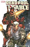 Deadpool and Cable Ultimate Collection - Book 1
