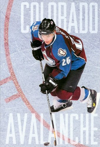 The Story of the Colorado Avalanche (The NHL: History and Heros)