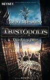 Tristopolis - Dunkles Blut: Roman