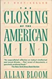 Image of By Allan Bloom: THE CLOSING OF THE AMERICAN MIND