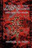 Scales of the Black Serpent - Basic Qlippothic Magick (0578034107) by Ford, Michael