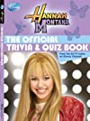 Hannah Montana The Official Trivia & Quiz Book