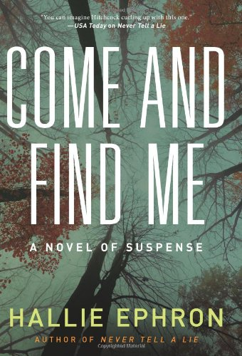 Image of Come and Find Me: A Novel of Suspense