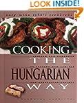 Cooking the Hungarian Way (Easy Menu...