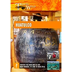 Travel Wild Huatulco