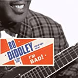 echange, troc Bo Diddley - I'M Bad ! : Selected Singles : 1955-1957