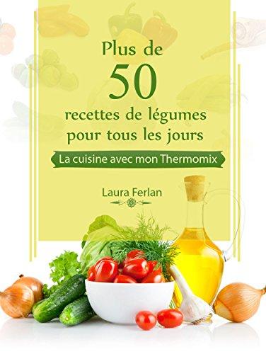 Telecharger des livres pdf gratuit plus de 50 recettes de - Cuisine de tous les jours ...
