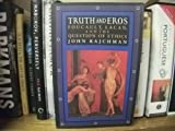 Truth and Eros: Foucault, Lacan, and the Question of Ethics (0415903807) by Rajchman, John