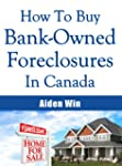 How To Buy A Foreclosure and How To B...
