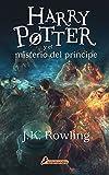 Harry Potter y el misterio del principe (Harry 06) (Spanish Edition)