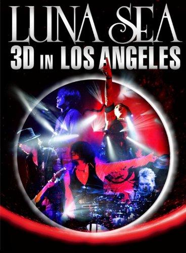 LUNA SEA 3D IN LOS ANGELES [DVD]