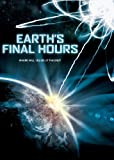 Earth's Final Hours