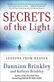Secrets of the Light: Lessons from Heaven