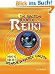 The Practical Book Of Reiki